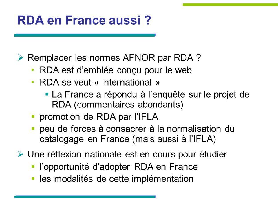 RDA en France aussi Remplacer les normes AFNOR par RDA