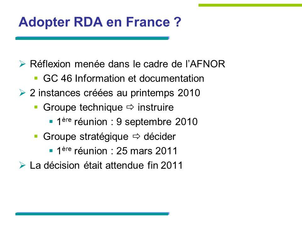Adopter RDA en France Réflexion menée dans le cadre de l'AFNOR