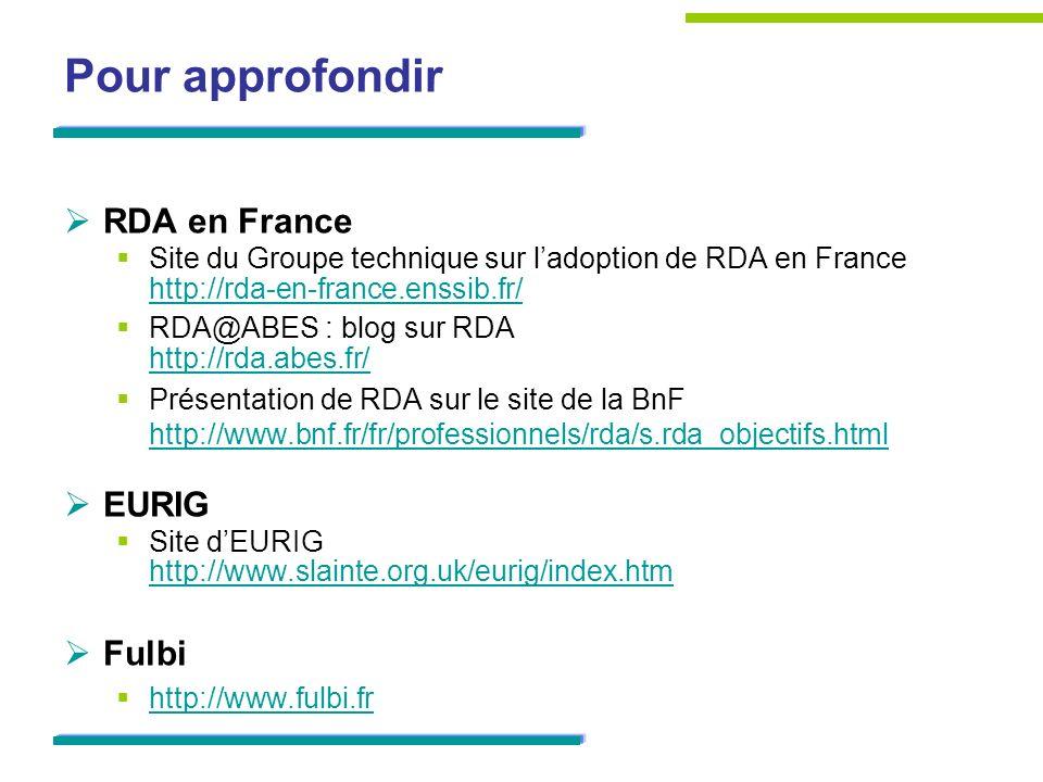Pour approfondir RDA en France EURIG Fulbi