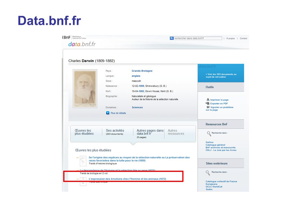 Data.bnf.fr Voici un premier exemple qui associe modèle de regroupement par œuvres (FRBR) et technologies du Web sémantique.