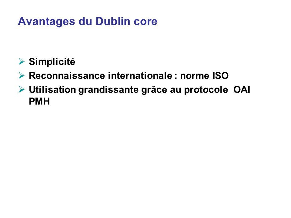 Avantages du Dublin core