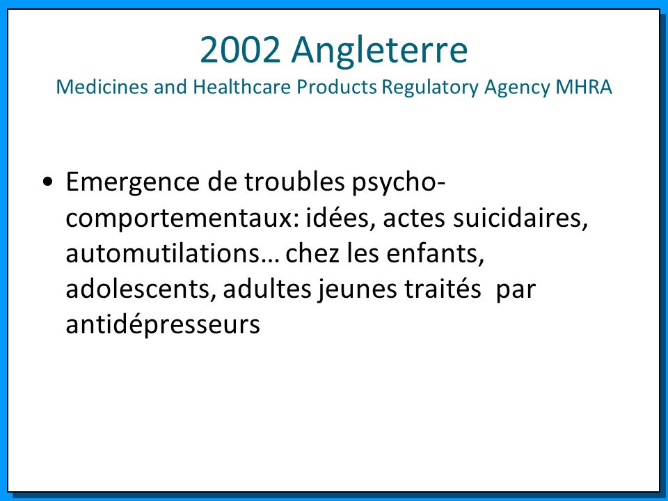 2002 Angleterre Medicines and Healthcare Products Regulatory Agency MHRA