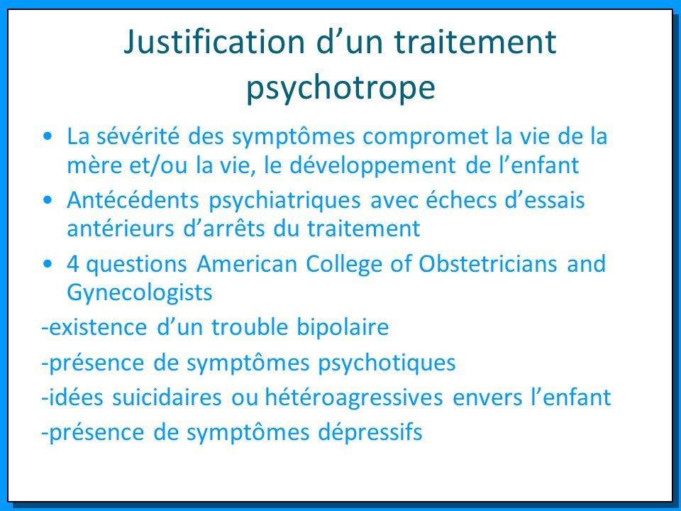 Justification d'un traitement psychotrope