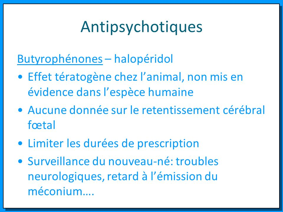 Antipsychotiques Butyrophénones – halopéridol
