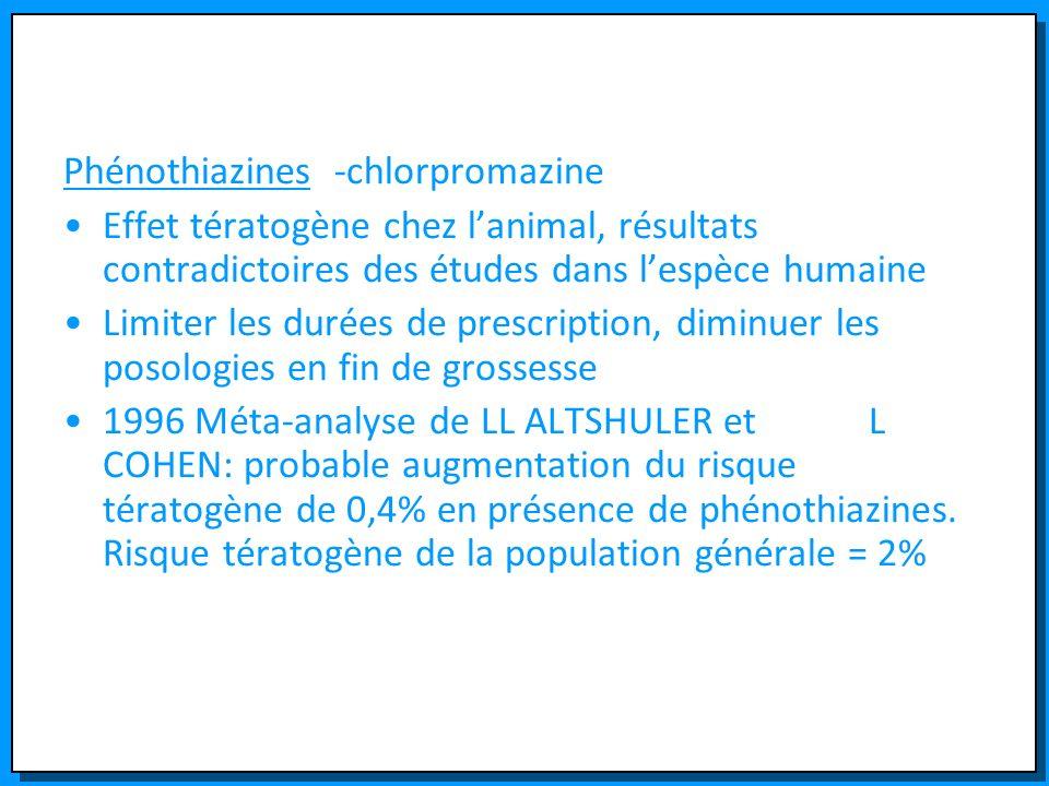 Phénothiazines -chlorpromazine