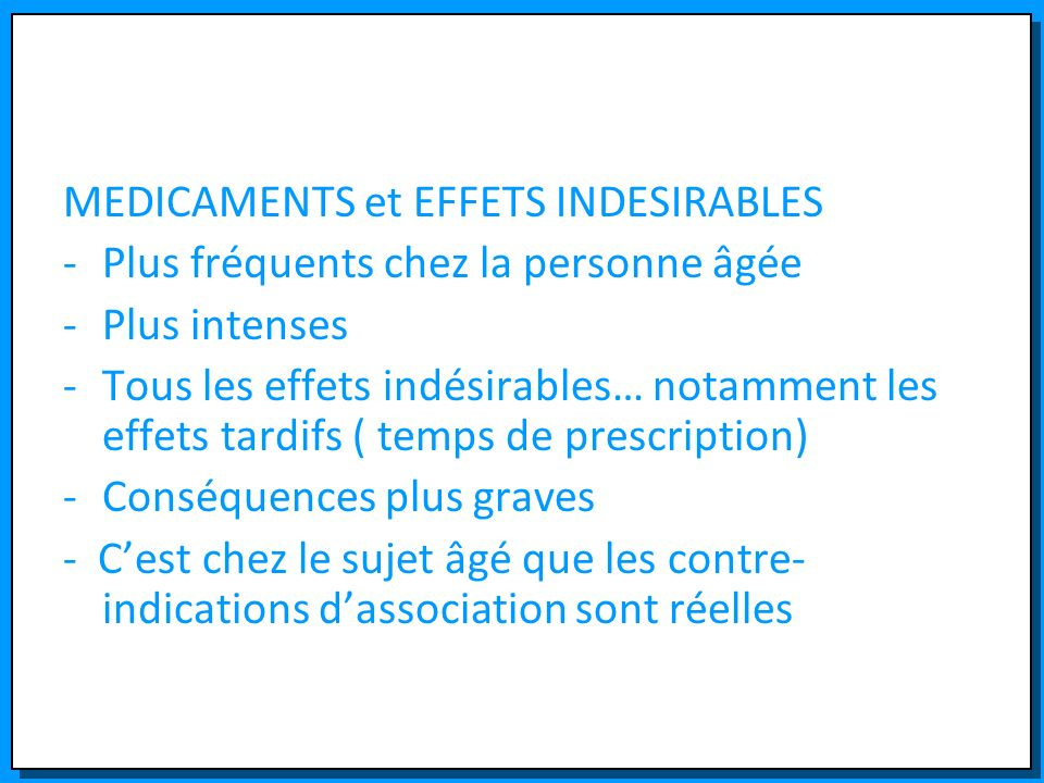 MEDICAMENTS et EFFETS INDESIRABLES