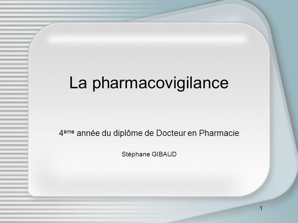 4ème année du diplôme de Docteur en Pharmacie Stéphane GIBAUD