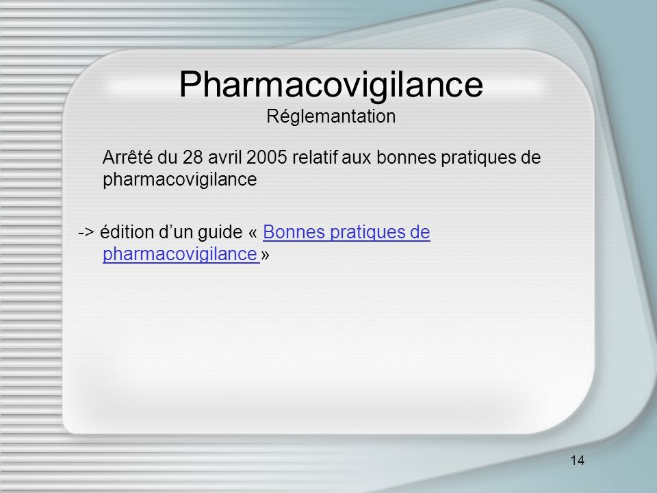 Pharmacovigilance Réglemantation