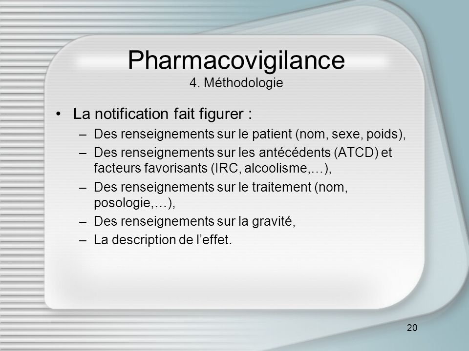 Pharmacovigilance 4. Méthodologie