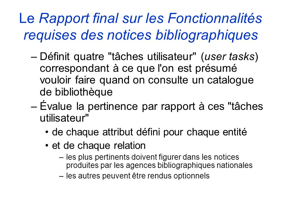 Le Rapport final sur les Fonctionnalités requises des notices bibliographiques