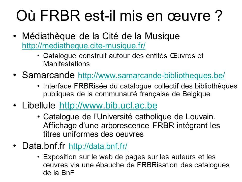 Où FRBR est-il mis en œuvre