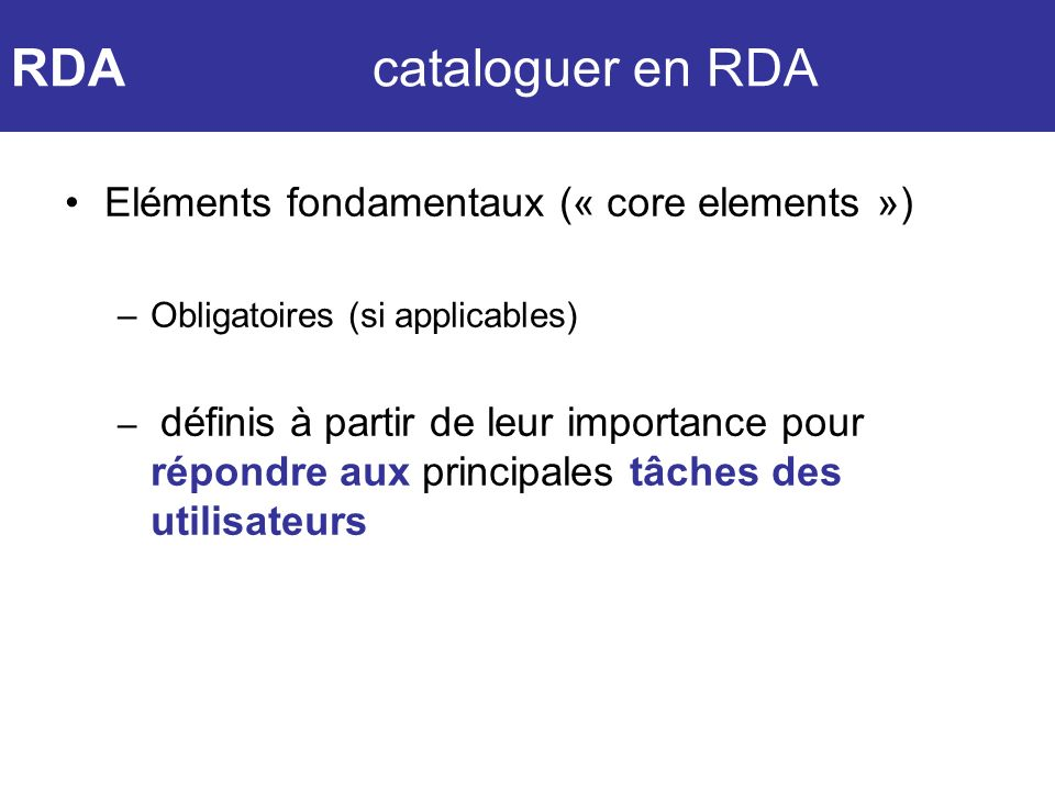 RDA cataloguer en RDA Eléments fondamentaux (« core elements »)