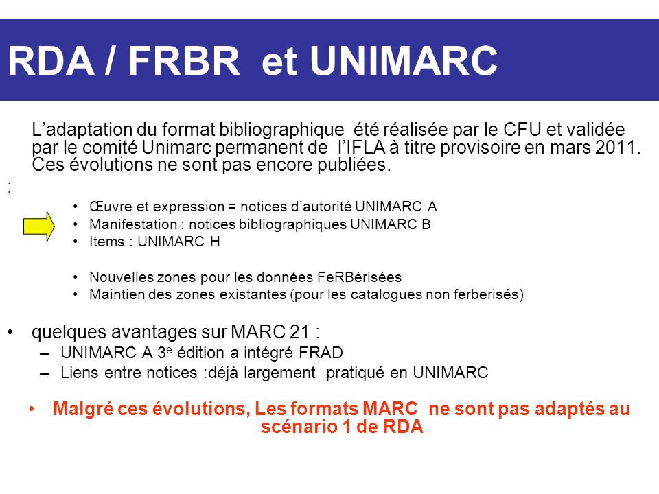 RDA / FRBR et UNIMARC
