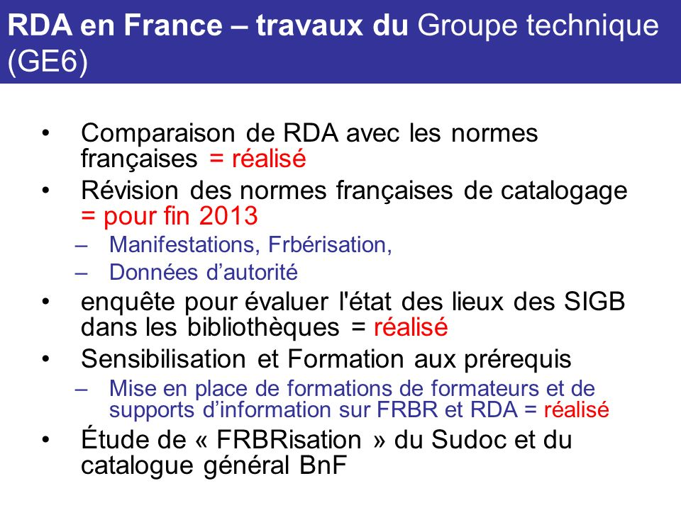 RDA en France – travaux du Groupe technique (GE6)