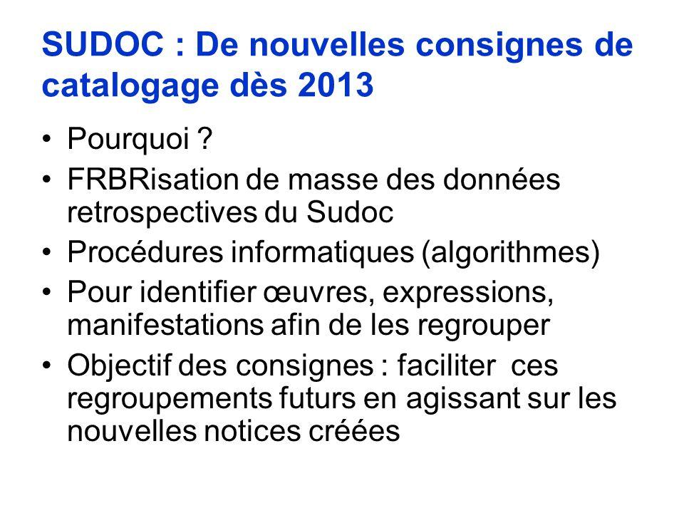 SUDOC : De nouvelles consignes de catalogage dès 2013