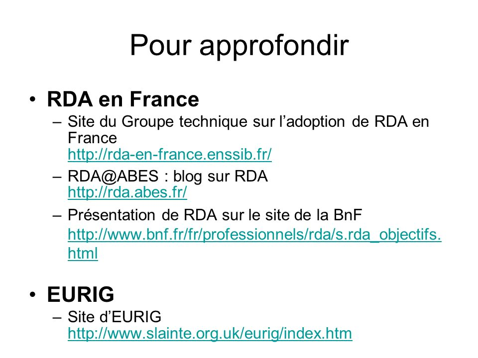 Pour approfondir RDA en France EURIG