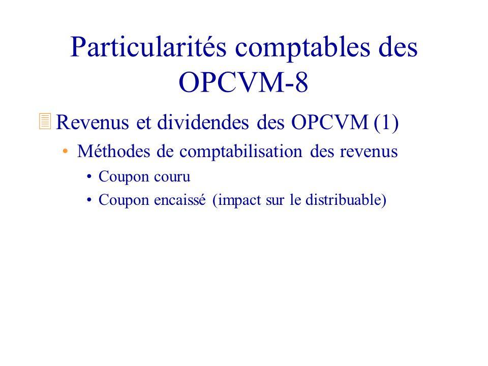 Particularités comptables des OPCVM-8