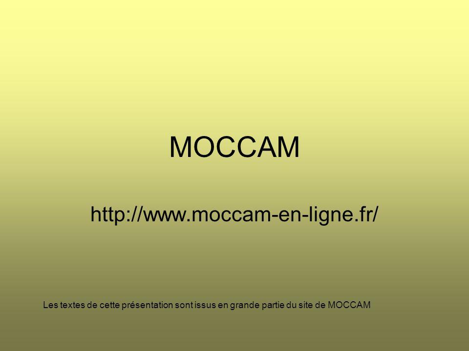 MOCCAM http://www.moccam-en-ligne.fr/
