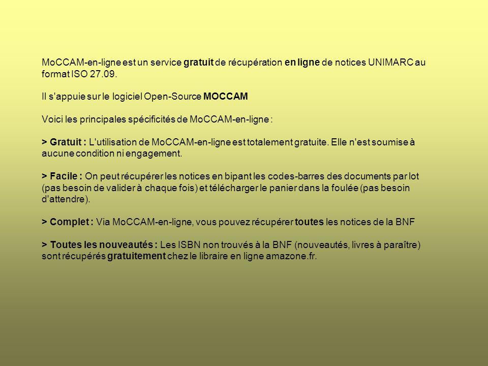 MoCCAM-en-ligne est un service gratuit de récupération en ligne de notices UNIMARC au format ISO 27.09.
