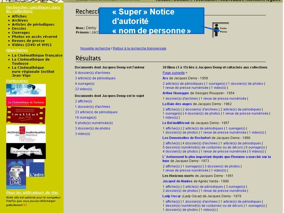 « Super » Notice d autorité