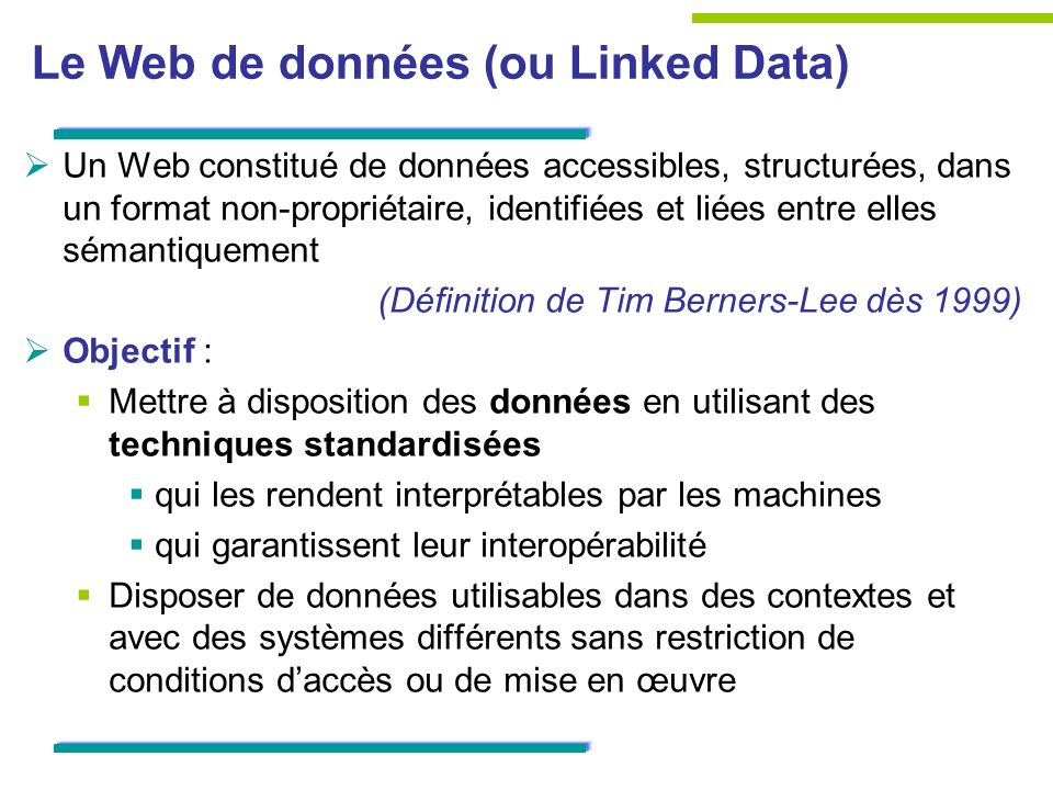 Le Web de données (ou Linked Data)