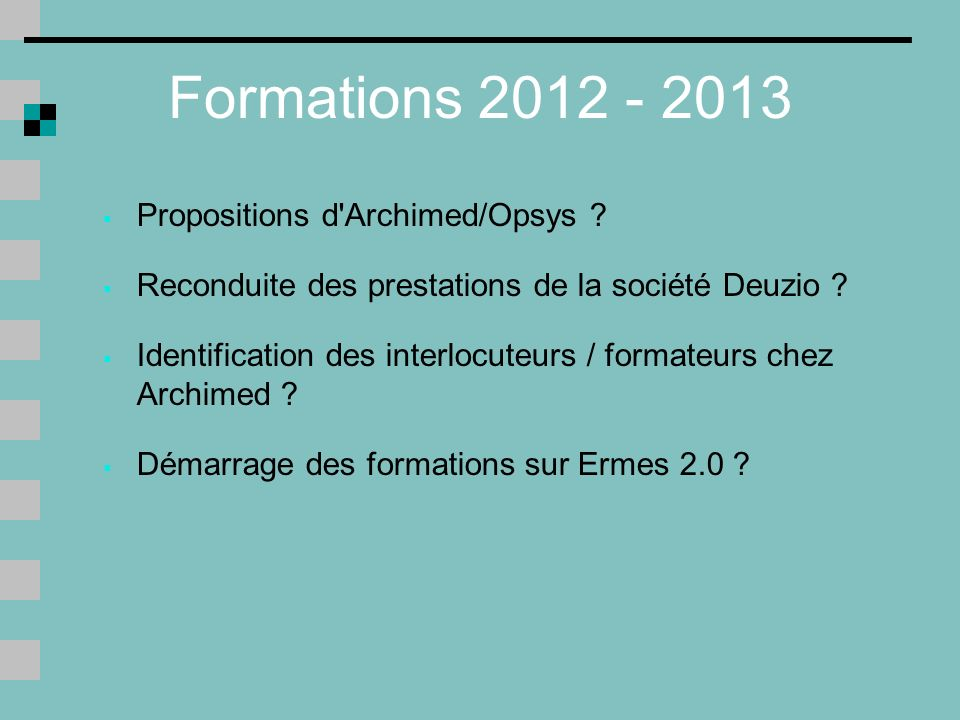Formations 2012 - 2013 Propositions d Archimed/Opsys