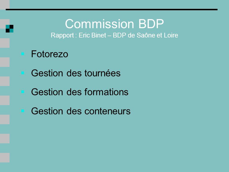 Commission BDP Rapport : Eric Binet – BDP de Saône et Loire
