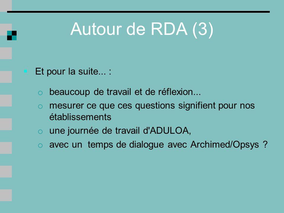 Autour de RDA (3) Et pour la suite... :