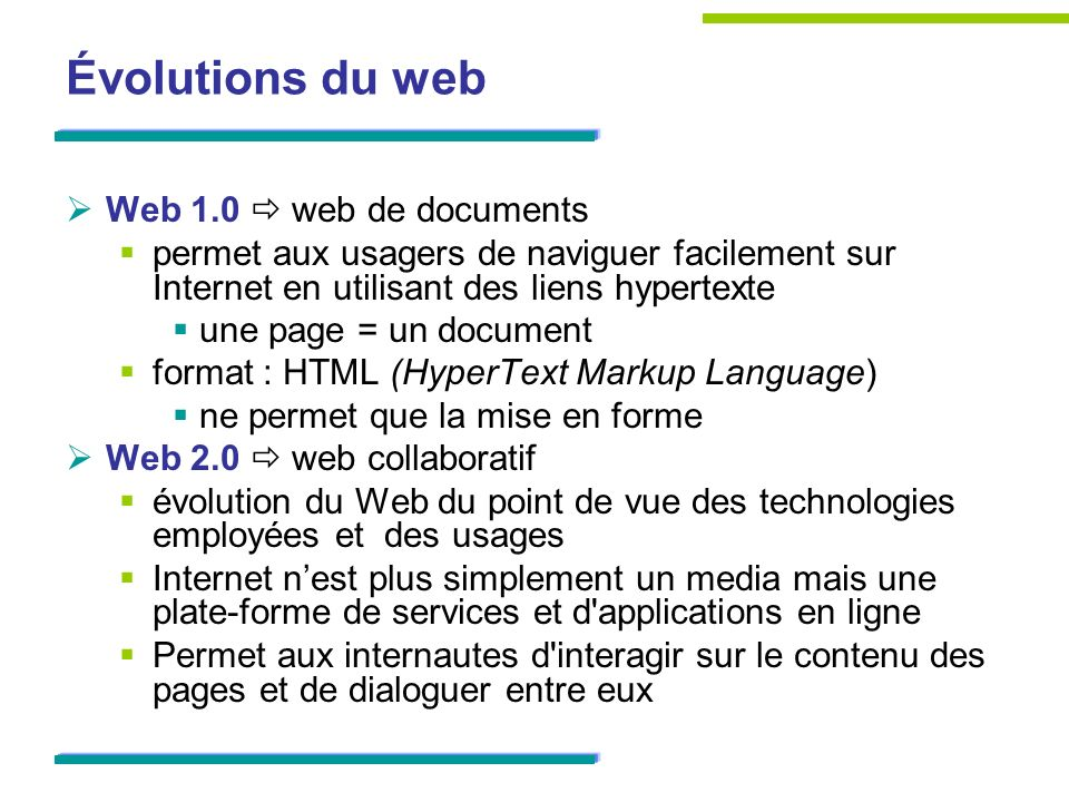 Évolutions du web Web 1.0  web de documents