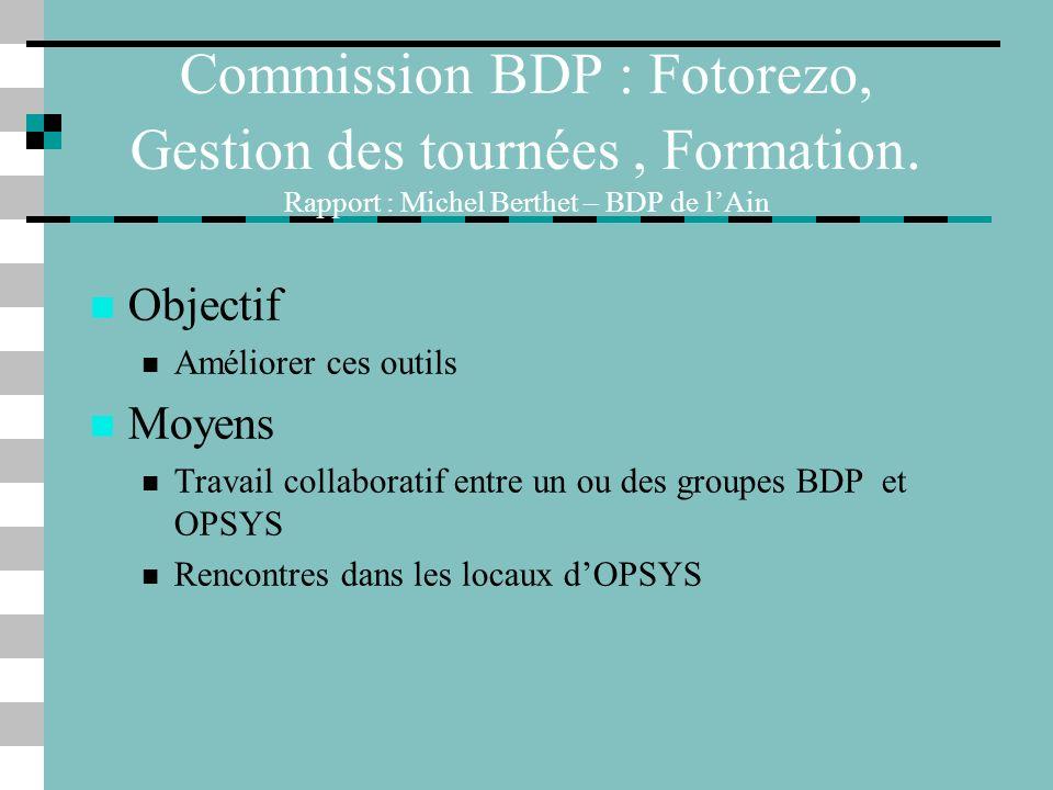 Commission BDP : Fotorezo, Gestion des tournées , Formation