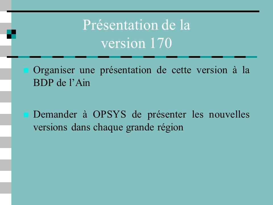 Présentation de la version 170