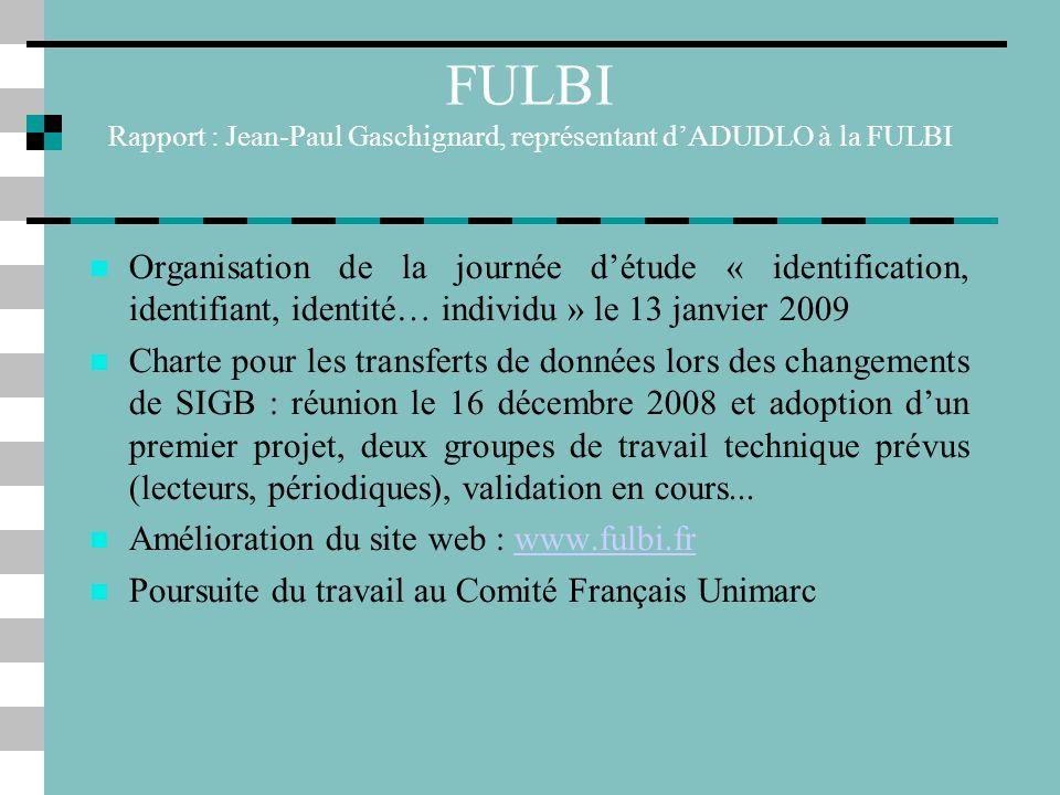 FULBI Rapport : Jean-Paul Gaschignard, représentant d'ADUDLO à la FULBI