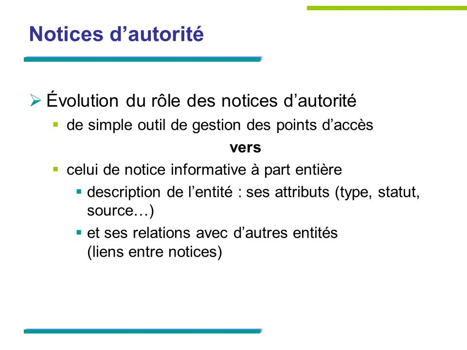 Notices d'autorité Évolution du rôle des notices d'autorité
