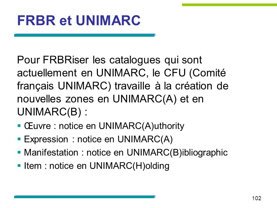 FRBR et UNIMARC