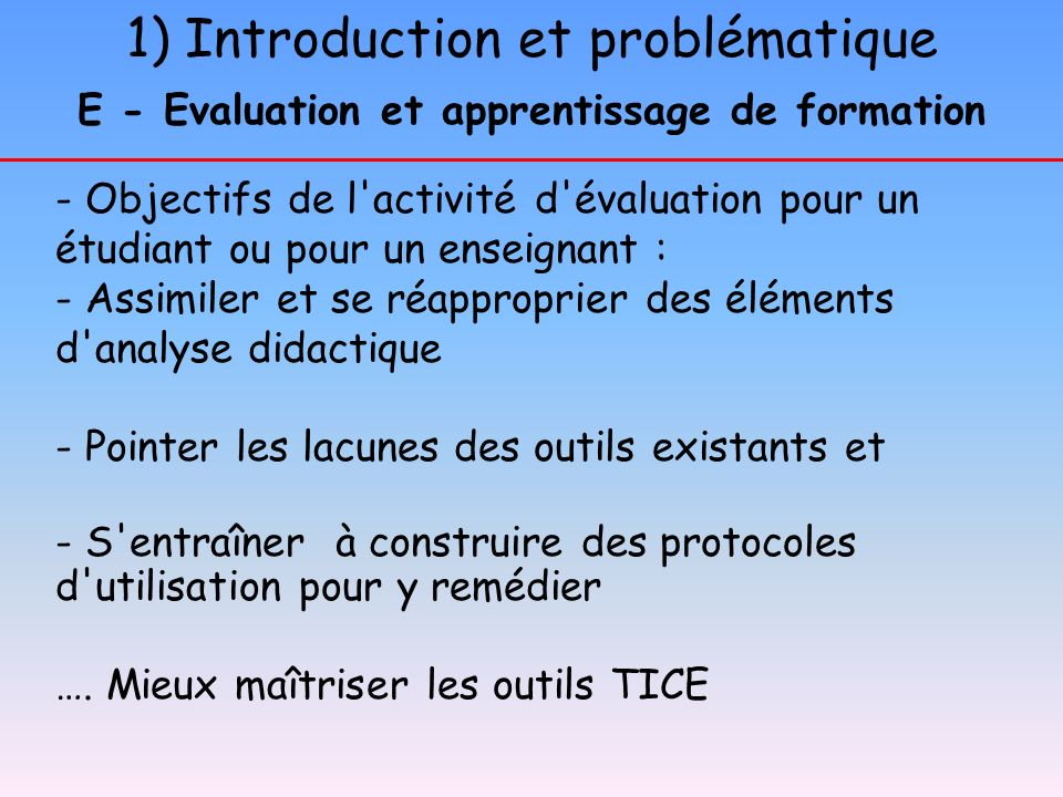 E - Evaluation et apprentissage de formation