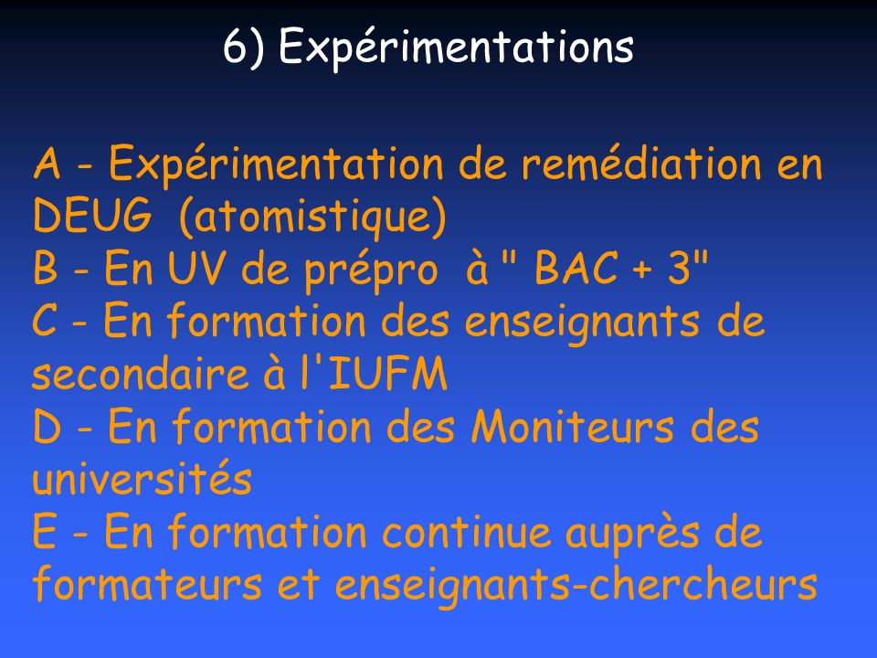 6) Expérimentations