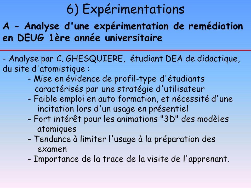 6) Expérimentations A - Analyse d une expérimentation de remédiation en DEUG 1ère année universitaire.