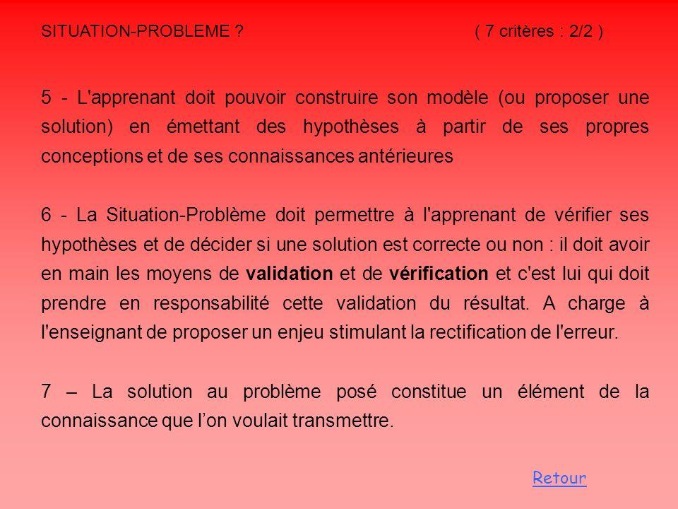 SITUATION-PROBLEME ( 7 critères : 2/2 )