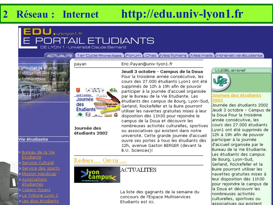 2 Réseau : Internet http://edu.univ-lyon1.fr