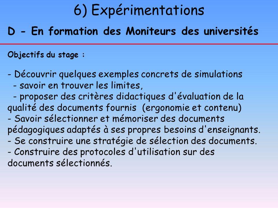 6) Expérimentations D - En formation des Moniteurs des universités