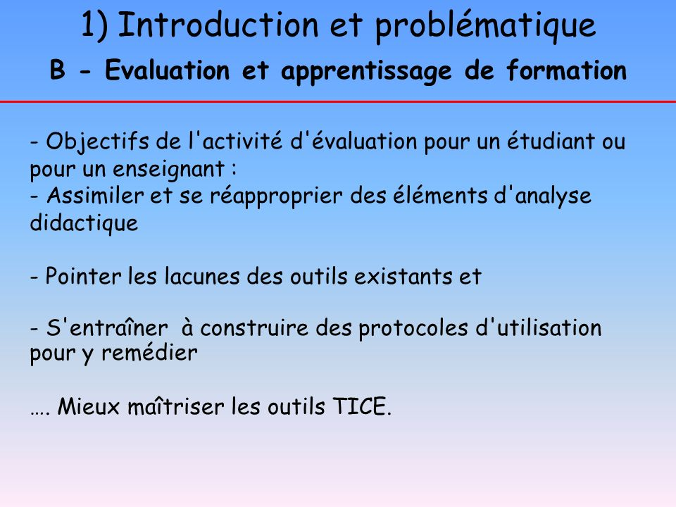 B - Evaluation et apprentissage de formation