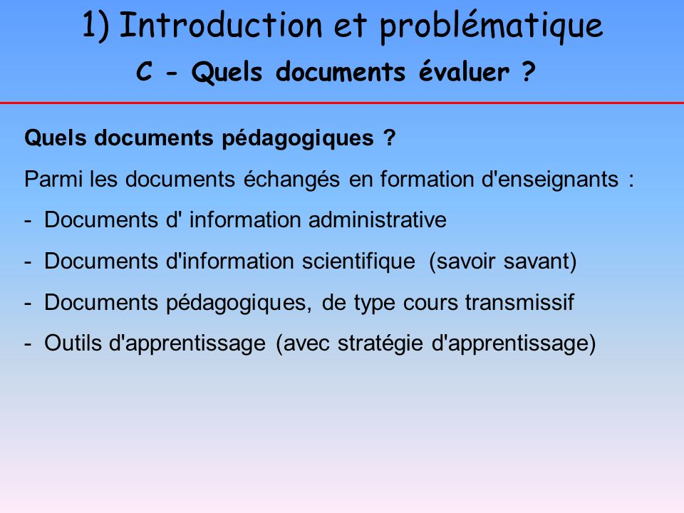 C - Quels documents évaluer