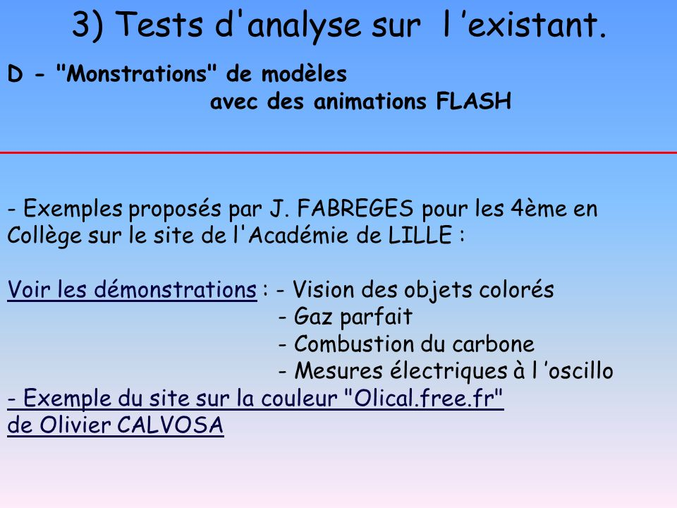 3) Tests d analyse sur l 'existant.