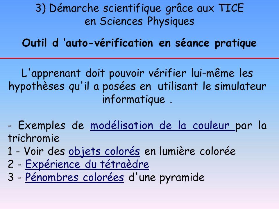 3) Démarche scientifique grâce aux TICE en Sciences Physiques