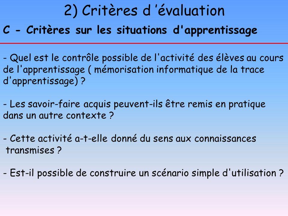 2) Critères d 'évaluation