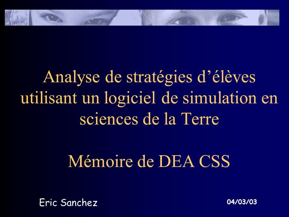 Analyse de stratégies d'élèves utilisant un logiciel de simulation en sciences de la Terre Mémoire de DEA CSS