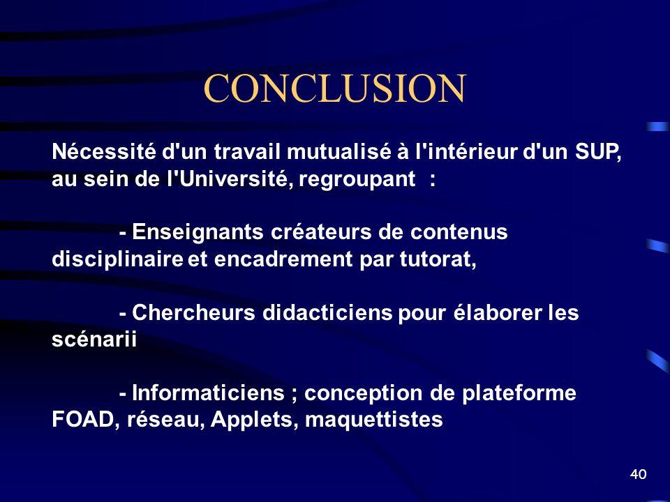 CONCLUSIONNécessité d un travail mutualisé à l intérieur d un SUP, au sein de l Université, regroupant :
