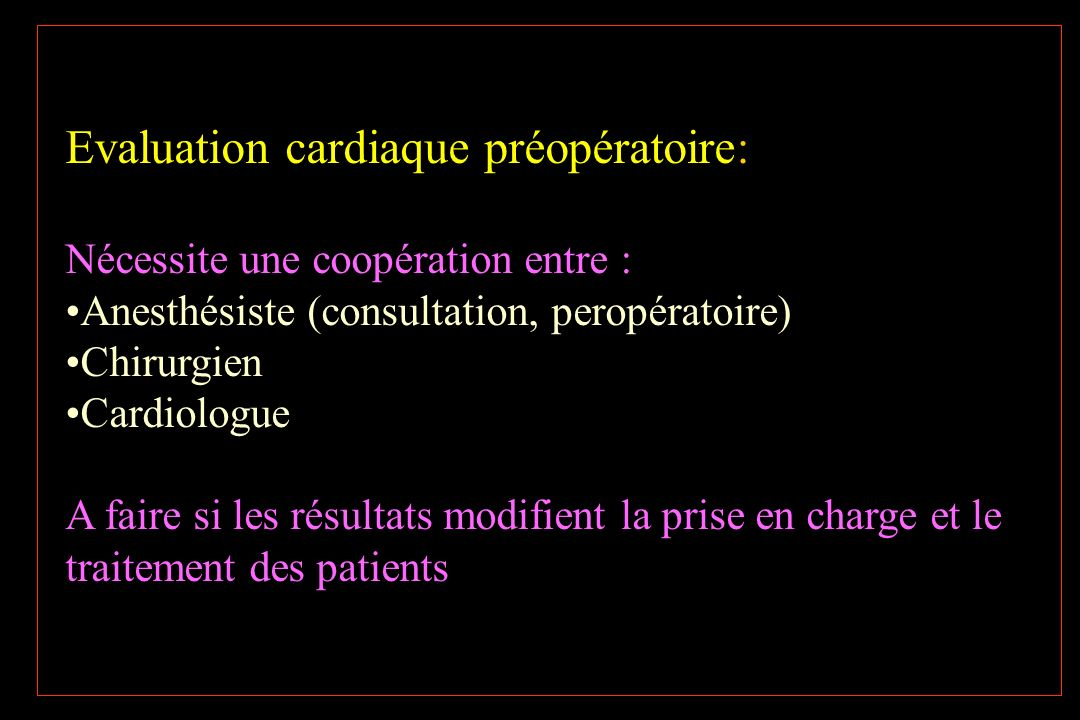 Evaluation cardiaque préopératoire: