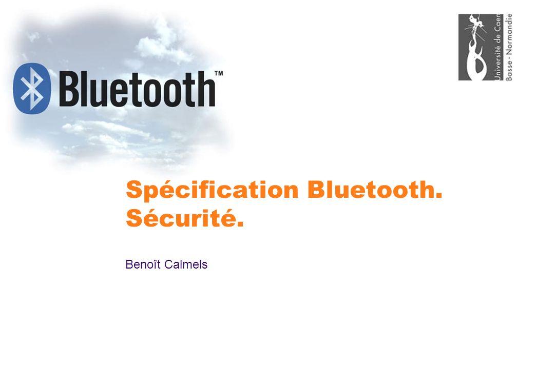 Spécification Bluetooth. Sécurité.