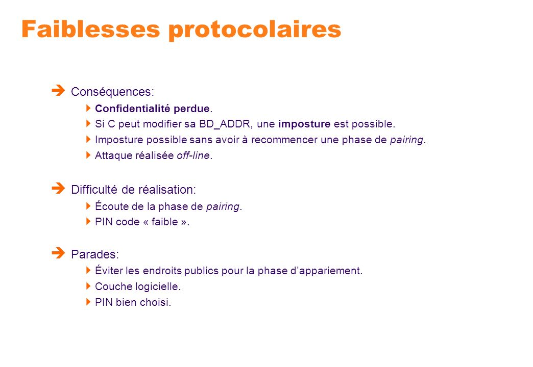 Faiblesses protocolaires